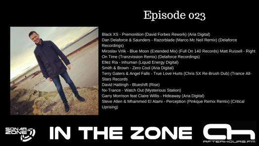 Sonar Zone - In the Zone Episode 019Aziz Aouane - Elements ( Delaforce recordings )OzzyXPM & Kerem Sever - Tyanna (Blue Soho Recordings)Granz Enemy - Quantum Philosophy (Atmosfera Record